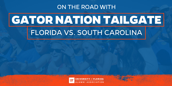 Gator Nation Tailgate FL vs. SC