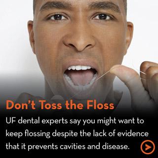 Don't Toss the Floss